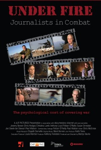 Under Fire: Journalists in Combat poster