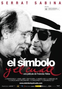 Serrat y Sabina: el símbolo y el cuate poster