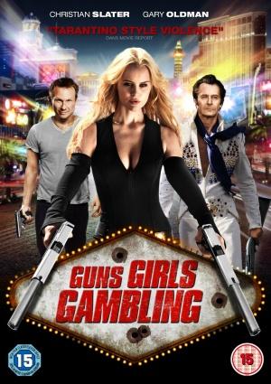 Guns, Girls and Gambling 1060x1500