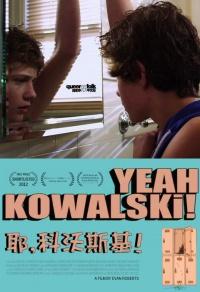 Yeah, Kowalski! poster