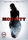 Mob City poster