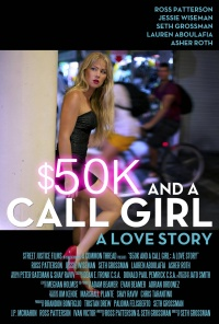 $50K and a Call Girl: A Love Story poster