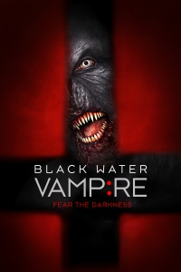 The Black Water Vampire poster