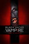 The Black Water Vampire poster