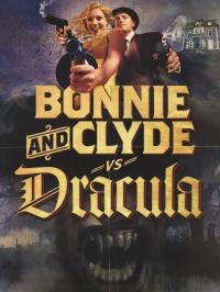 Bonnie & Clyde vs. Dracula poster