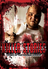 Killer Stories: Crimes of Torture and Horror poster