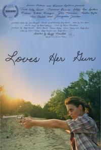 Loves Her Gun poster