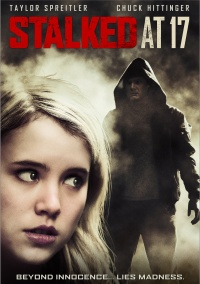 Stalked at 17 poster