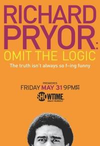 Richard Pryor: Omit the Logic poster