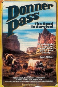 Donner Pass: The Road to Survival poster