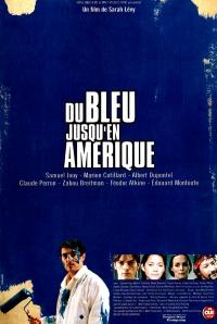 Du bleu jusqu'en Amérique poster