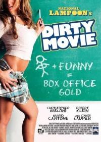 Dirty Movie - Der erste schmutzige Witz in Spielfilmlänge poster
