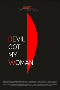 Devil Got My Woman poster