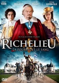 Richelieu: La pourpre et le sang poster