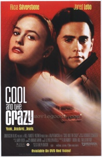 Cool and the Crazy poster