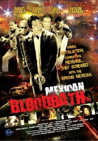 Mexican Bloodbath poster