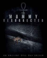 The Mummy Resurrected poster
