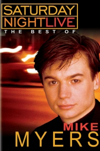 Saturday Night Live: The Best of Mike Myers poster
