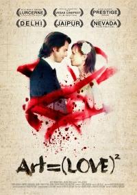 Art = (Love)² poster