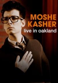 Moshe Kasher: Live in Oakland poster