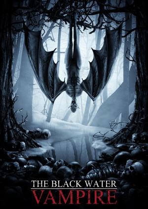The Black Water Vampire 1000x1410