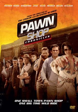 Pawn Shop Chronicles 1473x2100