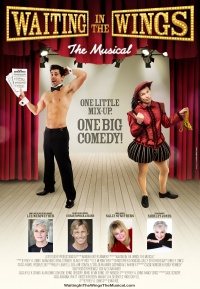 Waiting in the Wings: The Musical poster