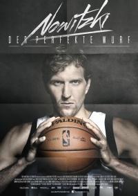 Nowitzki: The Perfect Shot poster
