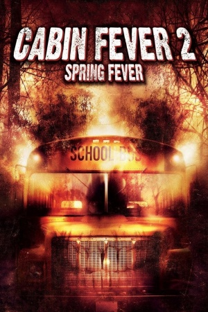 Cabin Fever 2: Spring Fever 1000x1500