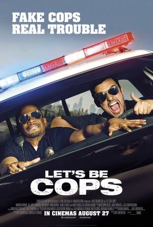 Let's Be Cops 2700x4000