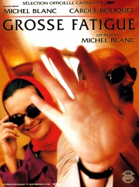 Grosse fatigue poster