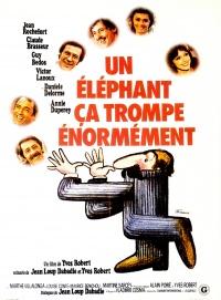 Un éléphant ça trompe énormément poster