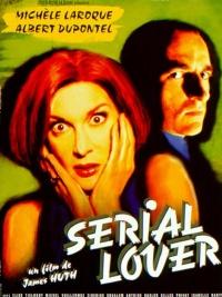 Serial Lover - Die letzte räumt die Leiche weg poster