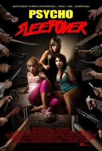 Psycho Sleepover poster