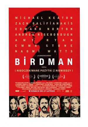 Birdman oder (Die unverhoffte Macht der Ahnungslosigkeit) 1105x1600