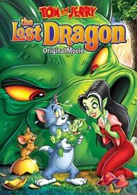Tom und Jerry: Der verlorene Drache - Der Spielfilm poster