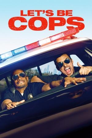 Let's Be Cops 1400x2100