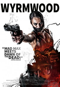 Wyrmwood - Road of the Dead poster