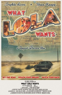 What Lola Wants poster