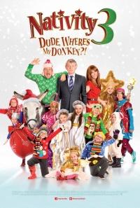 Nativity 3: Dude, Where's My Donkey?! poster