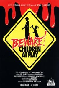 Beware: Children at Play poster