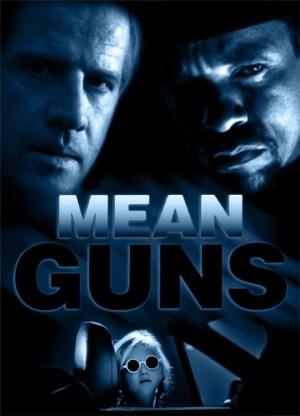 Mean Guns 462x640