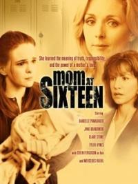 Mom at Sixteen poster