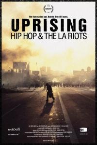 Uprising: Hip Hop and the LA Riots poster