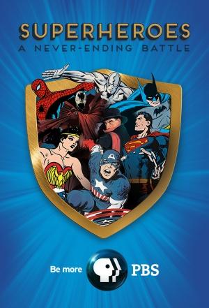 Superheroes: A Never-Ending Battle 680x1000