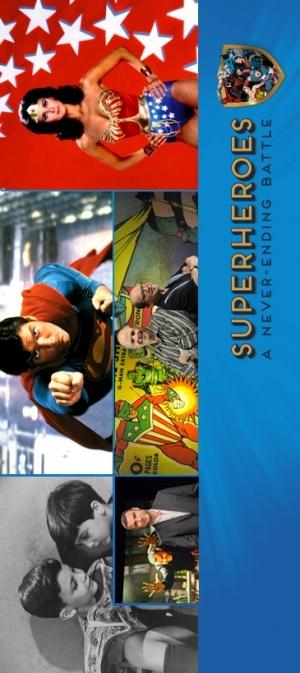 Superheroes: A Never-Ending Battle 365x819