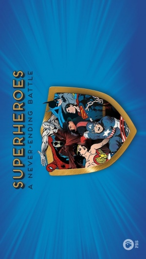 Superheroes: A Never-Ending Battle 711x1264