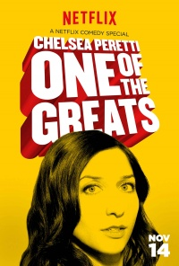 Chelsea Peretti: One of the Greats poster