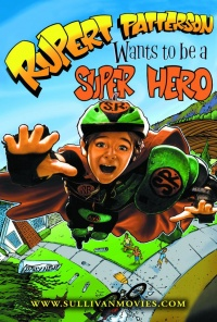 Rupert Patterson Wants to Be a Super Hero poster
