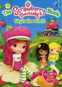 The Strawberry Shortcake Movie: Sky's the Limit poster